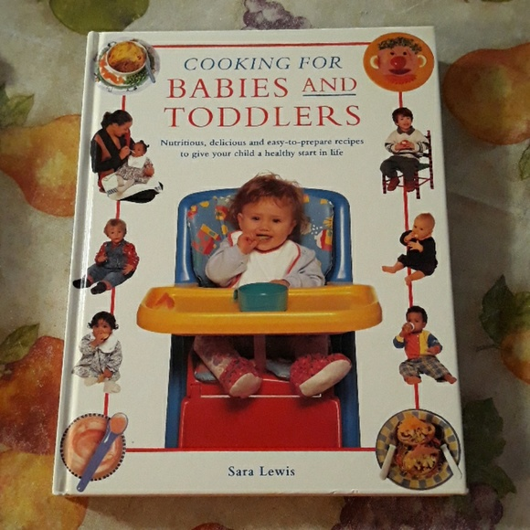Cooking for Babies and Toddlers cookbook